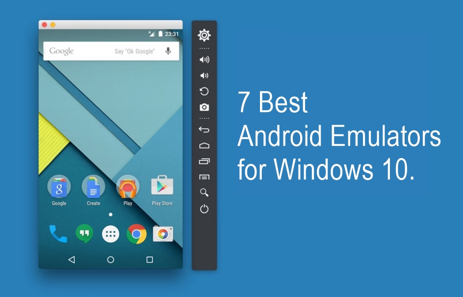 7 Best Android Emulators For Windows 10 That You Must Consider